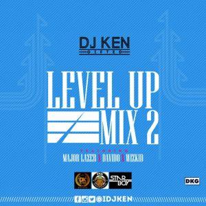 DJ Ken - #LevelUPMix2